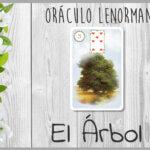 Tarot Lenormand el Árbol
